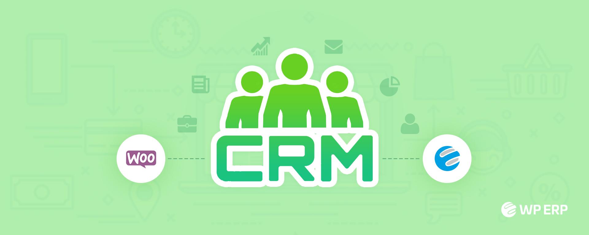 Best WooCommerce CRM Plugin
