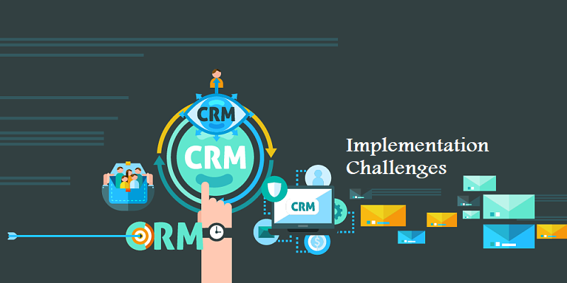 CRM Implementation Challenges