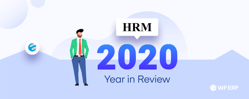 WP ERP year in review 2020 - HRM